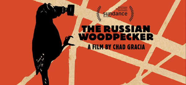 The Russian Woodpecker (Chad Gracia, 2015)